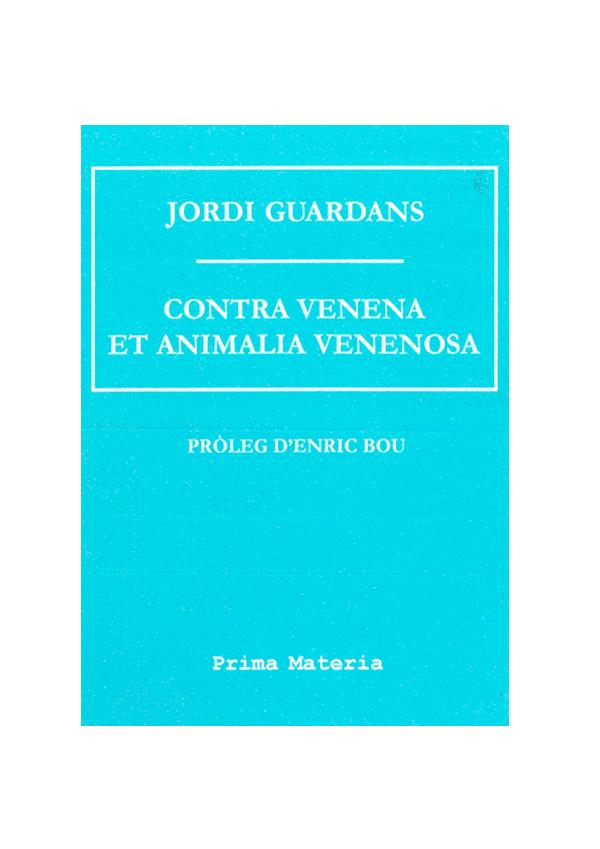 Contra Venena et Animalia Venenosa